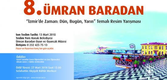 """8. Ümran Baradan """"İzmir'de Zaman: Dün, Bugün, Yarın"""" Konulu Resim Yarışması"""