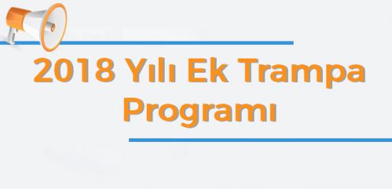 2018 Yılı Ek Trampa Programı